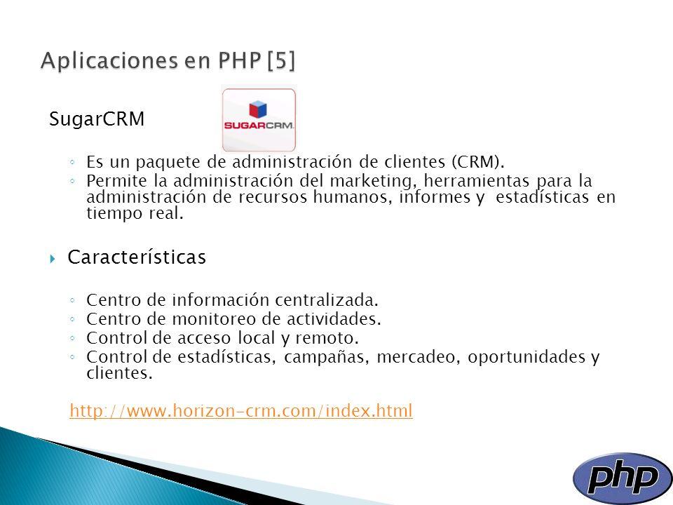 Aplicaciones en PHP [5] SugarCRM Características